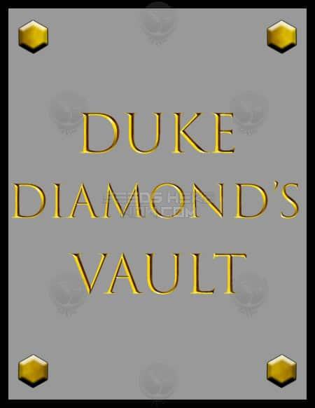 Duke Diamond's Vault